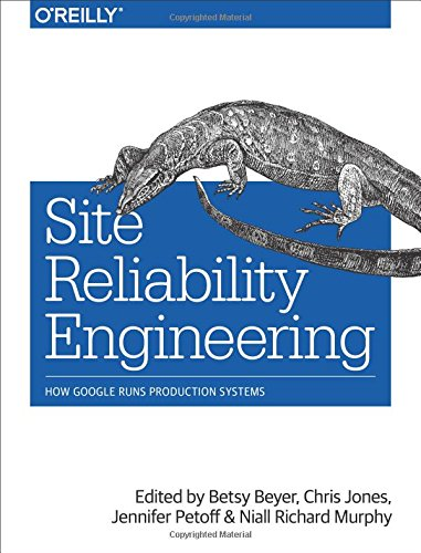 Site Reliability Engineering por Betsy Beyer