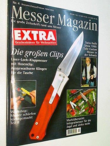 Messer Magazin 1999 Nr. 4 Liner-Lock-Klappmesser, Integralmesser für die Jagd. Die Zeitschrift rund...