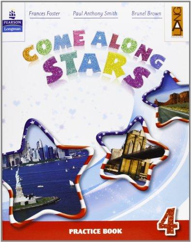 Come along stars. Practice book. Per la Scuola elementare: 4