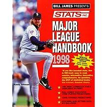 Bill James Presents...: Stats Major League Handbook 1998 (Annual)