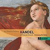 Haendel : Aci, Galatea E Polifemo