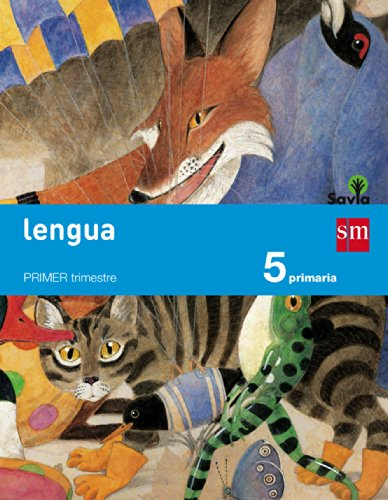Lengua. 5 Primaria. Trimestral. Savia - 9788467569926