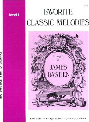 Favourite Classic Melodies Level 1 por BASTIEN FA