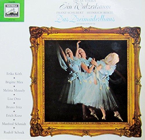 Straus: Ein Walzertraum / Schubert/Berte: Das Dreimädelhaus (Querschnitte) [Vinyl LP] [Schallplatte]