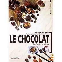 Le chocolat : confiseries et décors