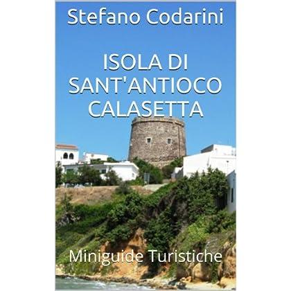 Isola Di Sant'antioco-Calasetta (Miniguide Turistiche Vol. 2)