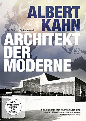 Albert Kahn - Architekt der Moderne