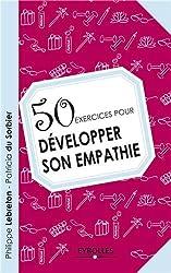 50 exercices pour développer son empathie