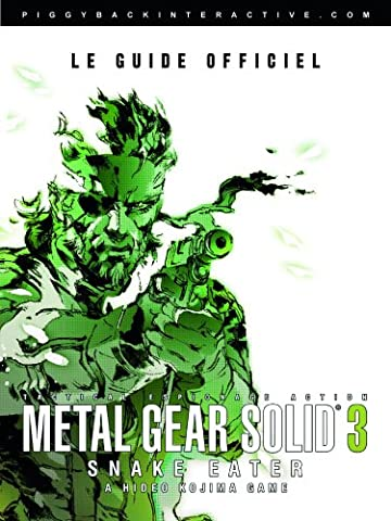 Guide Metal Gear Solid 3 : Snake