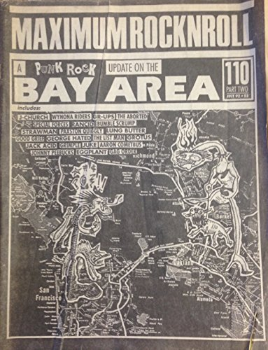 A Punk Rock update of the Bay Area. #110 Part 2 July 1992