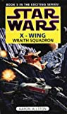 Star Wars: Wraith Squadron (Star Wars: X-Wing)