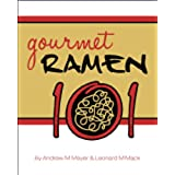 Gourmet Ramen 101 (English Edition)