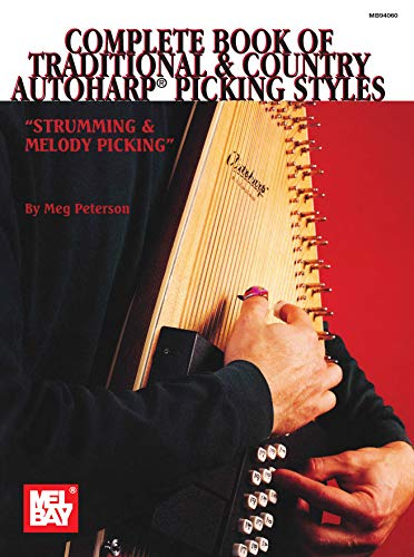 Complete Book of Traditional & Country Autoharp Picking Style (English Edition)