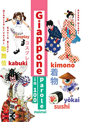Giappone in 100 parole. Ediz. a colori