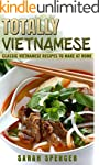 Totally Vietnamese: Classic Vietnames...
