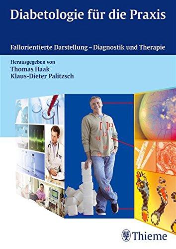 diabetologie-fur-die-praxis-fallorientierte-darstellung-diagnostik-und-therapie