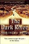 The Fourth Realm, tome 2 : The Dark River par Twelve Hawks