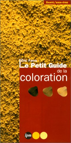 Le petit guide de la coloration