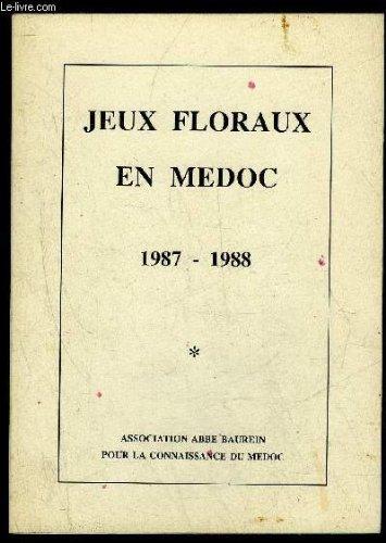 JEUX FLORAUX EN MEDOC 1987 1988