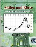 Aktien und Börse: das einzige Buch