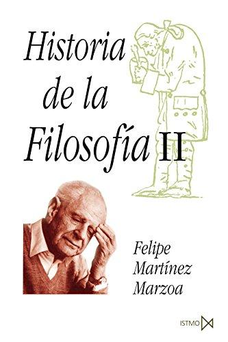 Historia de la Filosofía II: Filosofía moderna y contemporánea (Fundamentos) por Felipe Martínez Marzoa