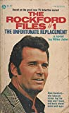 The Rockford Files No. 1. The Unfortunate Replacement