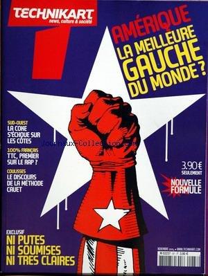 TECHNIKART [No 87] du 01/11/2004 - AMERIQUE - LA MEILLEURE GAUCHE DU MONDE - SUD-OUEST - LA COKE S'ECHOUE SUR LES COTES - LE RAP - LE DISCOURS DE LA METHODE CAUET - NI PUTES - NI SOUMISES - NI TRES CLAIRES.