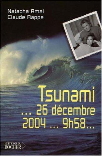 Tsunami... 26 décembre 2004... 9 h 58...