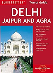 Delhi Agra Jaipur Travel Pack (Globetrotter Travel Packs) by Sagarika Ghose (2010-05-18)