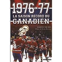 1976-77 - La saison record du Canadien