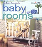 The New Smart Approach to Baby Rooms (The Smart Approach)