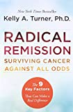 Best Cancers - Radical Remission: Surviving Cancer Against All Odds Review