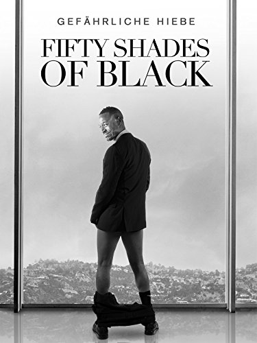 Fifty Shades of Black [dt./OV]