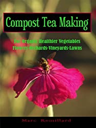 Compost Tea Making (English Edition)