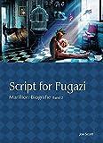 Script for Fugazi - Marillion Biografie Band 2