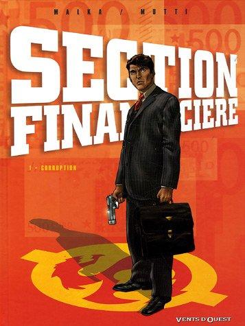 Section financière, Tome 1 : Corruption