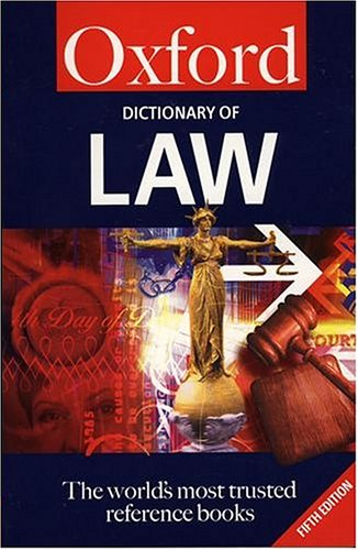 Oxford dictionary of law. 5th edition