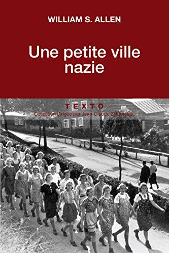 Une petite ville nazie (Texto) par William S. Allen