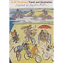 In All Directions: Travel and Illustration - Selected by Quentin Blake