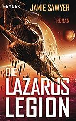 Die Lazarus-Legion: Roman (German Edition)