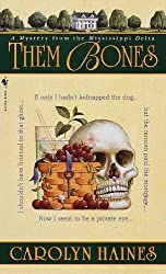 Them Bones: A Mystery from the Mississippi Delta by Carolyn Haines (1999-11-02)