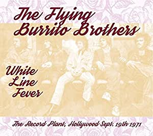 White Line Fever : the Record Plant, Hollywood, 19/09/1971