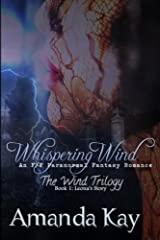 Whispering Wind: An F/F Paranormal Fantasy Romance: Volume 1 (The Wind Trilogy: Leona's Story) Paperback