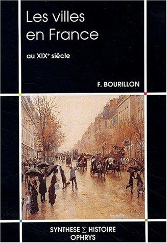 Les Villes en France au XIXe siècle