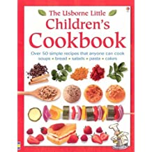 The Usborne Little Children's Cookbook by Rebecca Gilpin (2005-08-26)