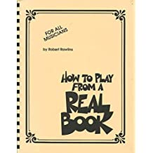 Rawlins Robert How To Play From A Real Book For All Musicians BK