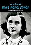 Ana Frank. Libre para soñar (Biografía joven)