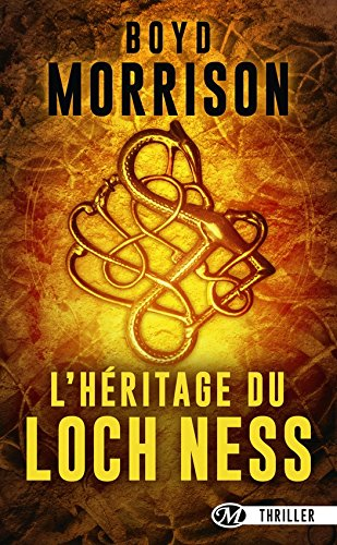 L'Héritage du loch Ness (Thriller d'action) (French Edition)