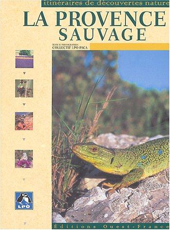 La Provence sauvage