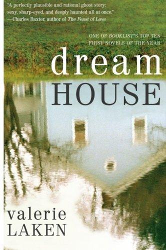 Dream House: A Novel by Valerie Laken (2010-02-01)